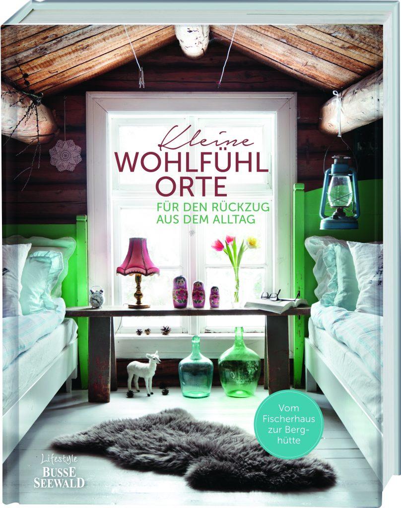 »Kleine Wohlfühlorte« von Susanne Klar, Busse Seewald im frechverlag.