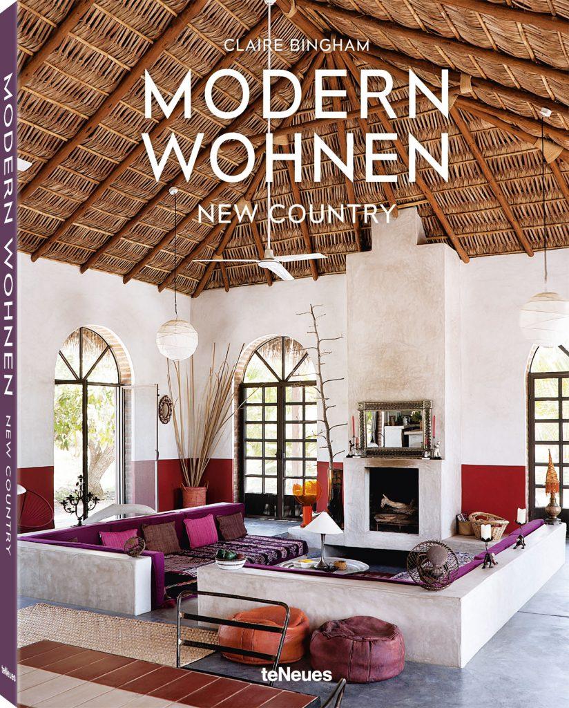 »Modern Wohnen - New Country« von Claire Bingham, teNeues