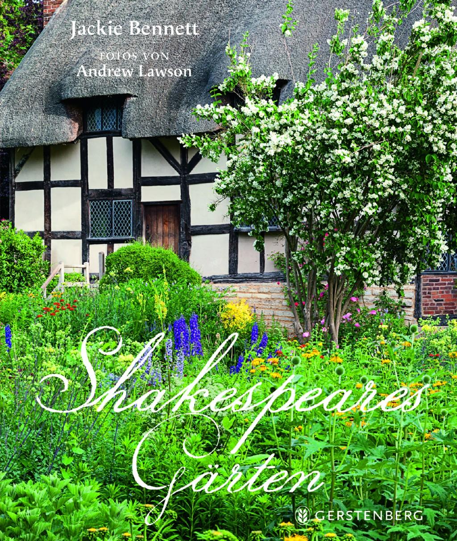 »Shakespeares Gärten« von Jackie Bennett und Andrew Lawson, © Gerstenberg Verlag 2016