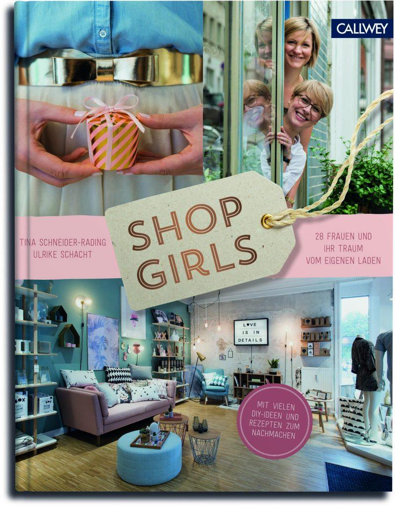 »Shop Girls« von Tina Schneider-Rading / Ulrike Schacht, Callwey Verlag