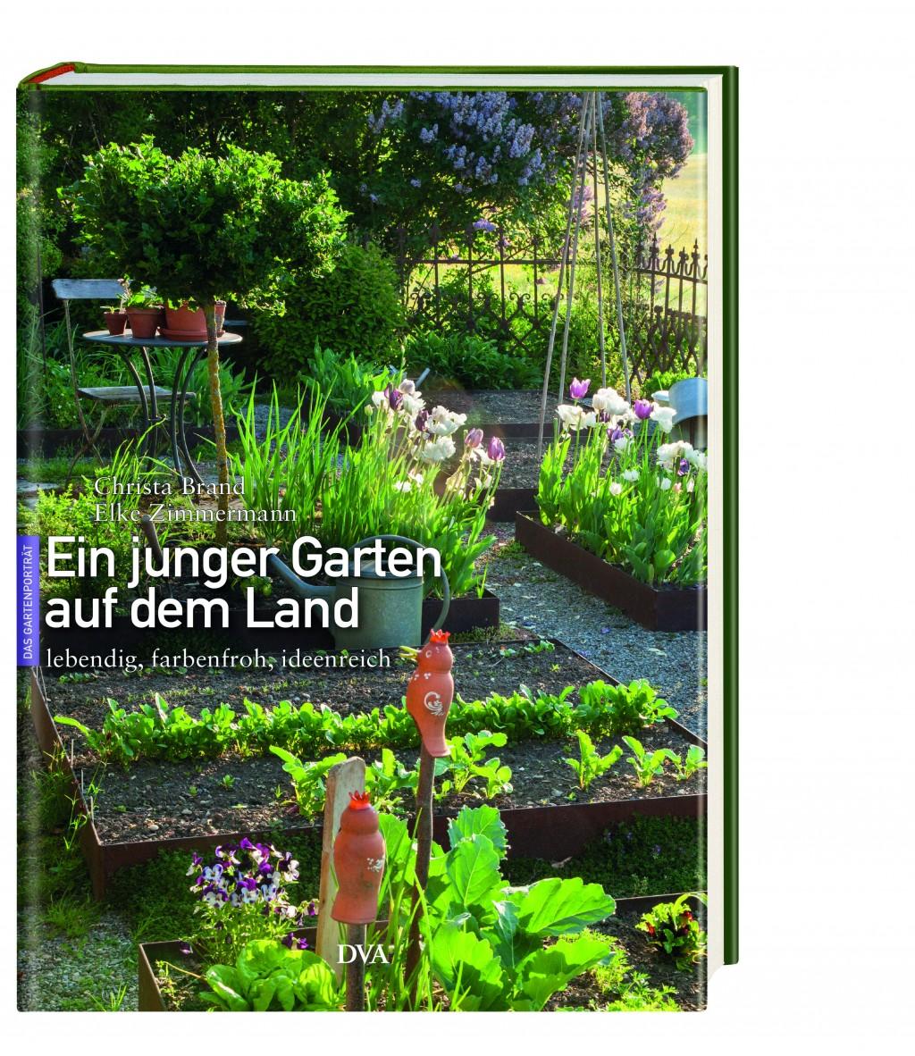 Aus dem Buch »Ein junger Garten auf dem Land« von Christa Brand, Elke Zimmermann, © DVA.