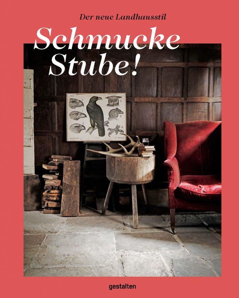 »Schmucke Stube« herausgegeben von Gestalten, Gestalten Verlag