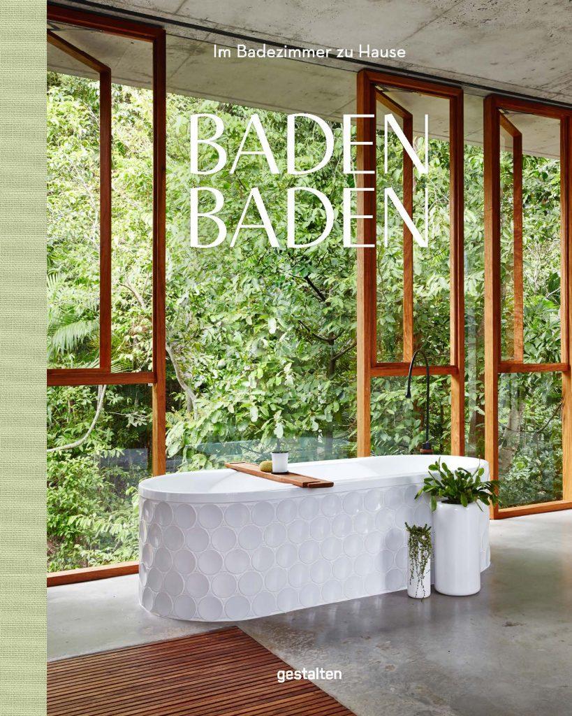 Das Cover von »Baden, Baden« , Rezension von wohnbuchbuero.de, Buch herausgegeben von Gestalten, Gestalten Verlag, 2017
