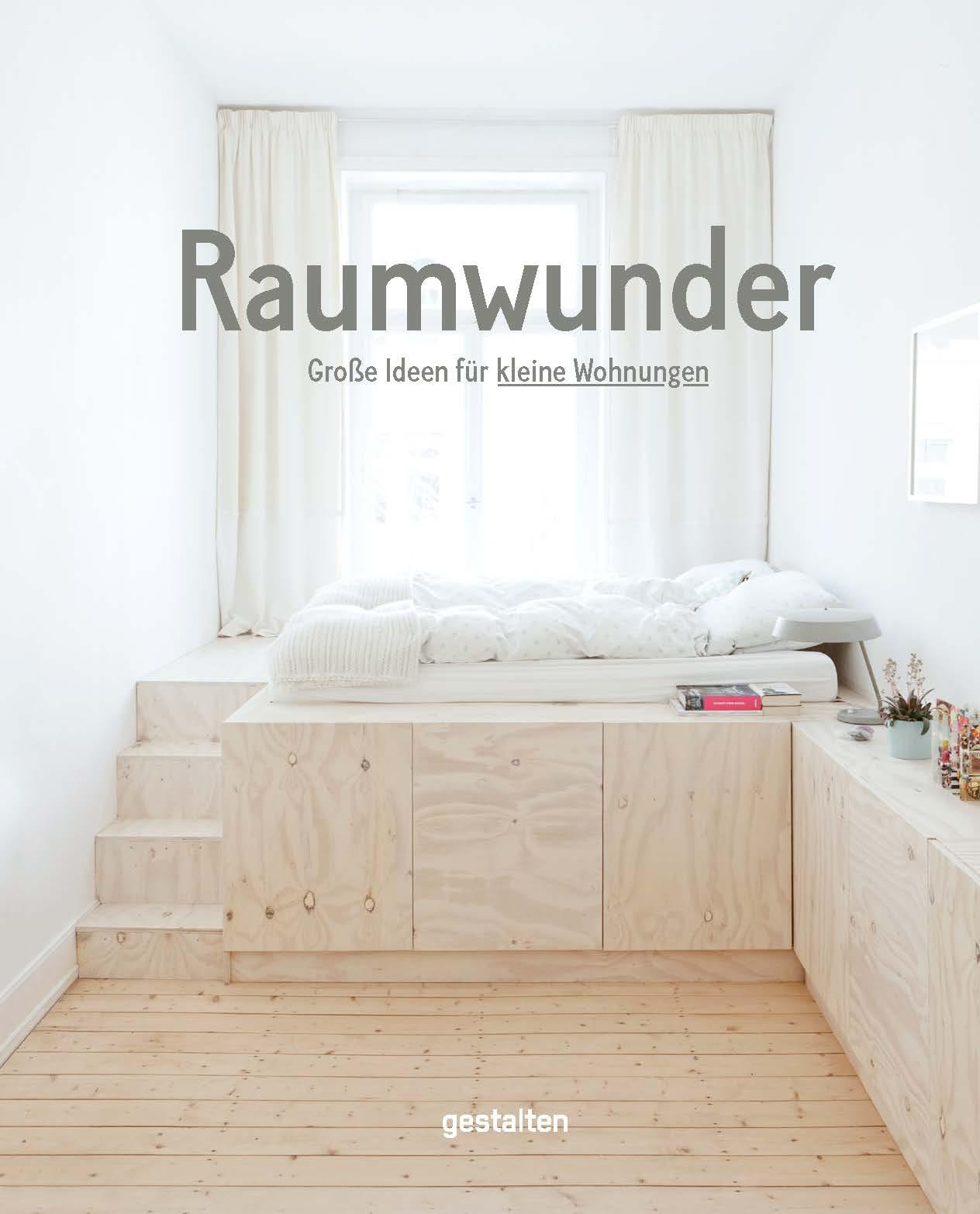 »Raumwunder« herausgegeben von Gestalten Verlag.