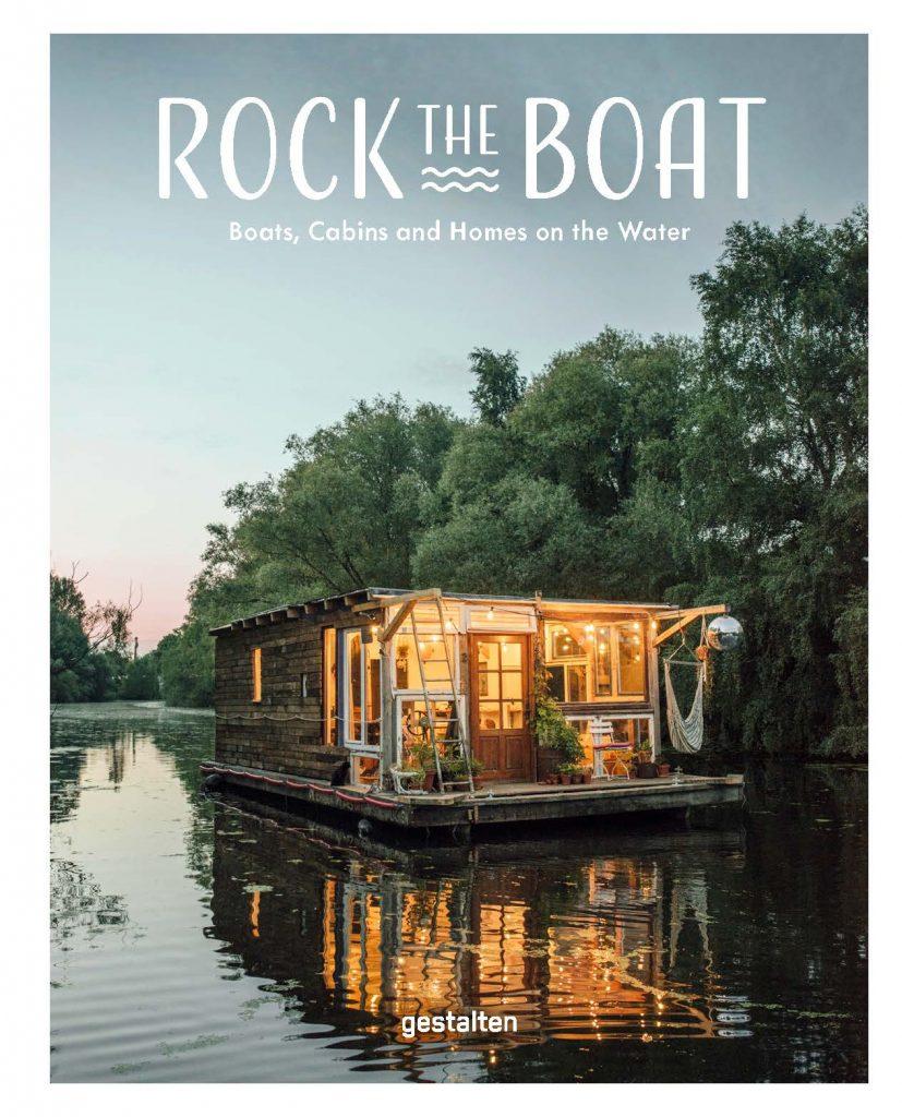 Die wohnbuchbüro-Rezension des Buchs »Rock the Boat«, herausgegeben von Gestalten: Verlag, 2017.