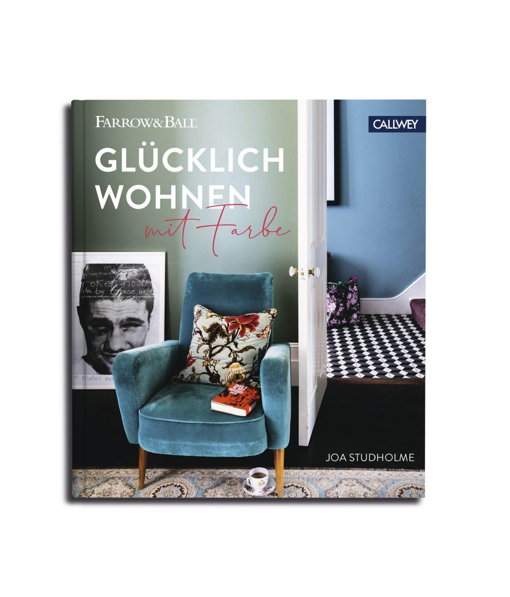 Farrow and Ball Glücklich wohnen mit Farben Callwey 2019