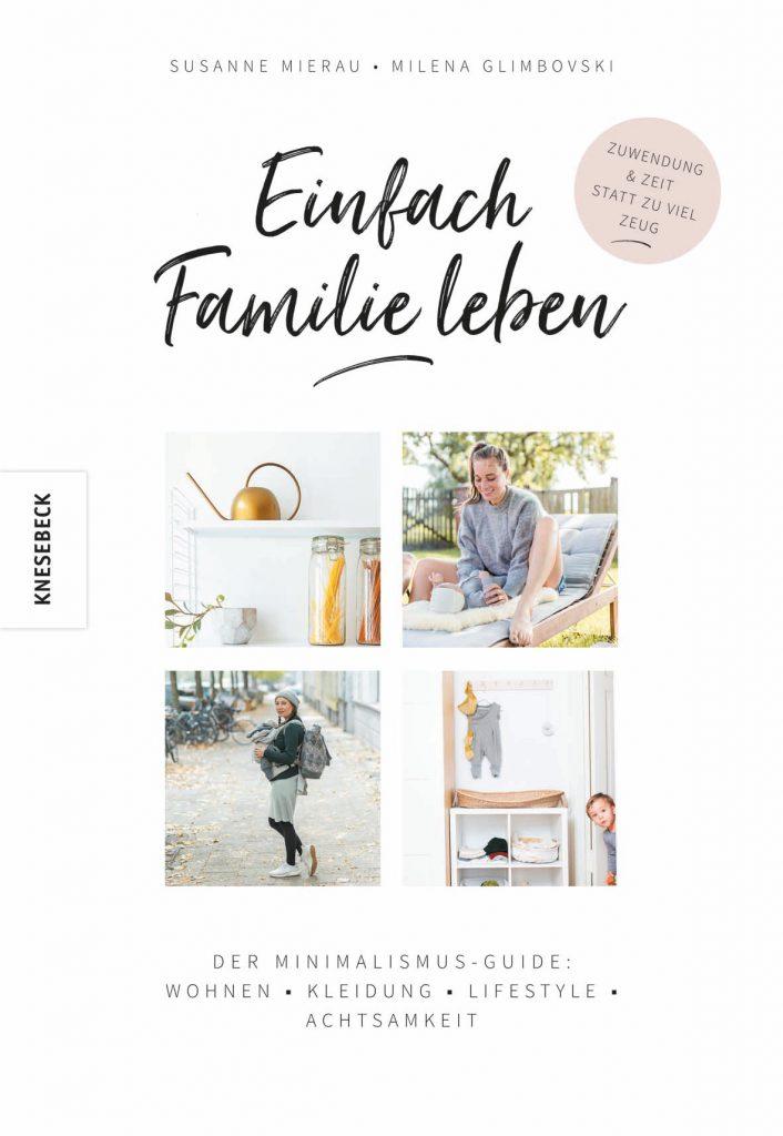 »Einfach Familie leben« von Susanne Mierau, Milena Glimbovsk_Cover_Knesebeck