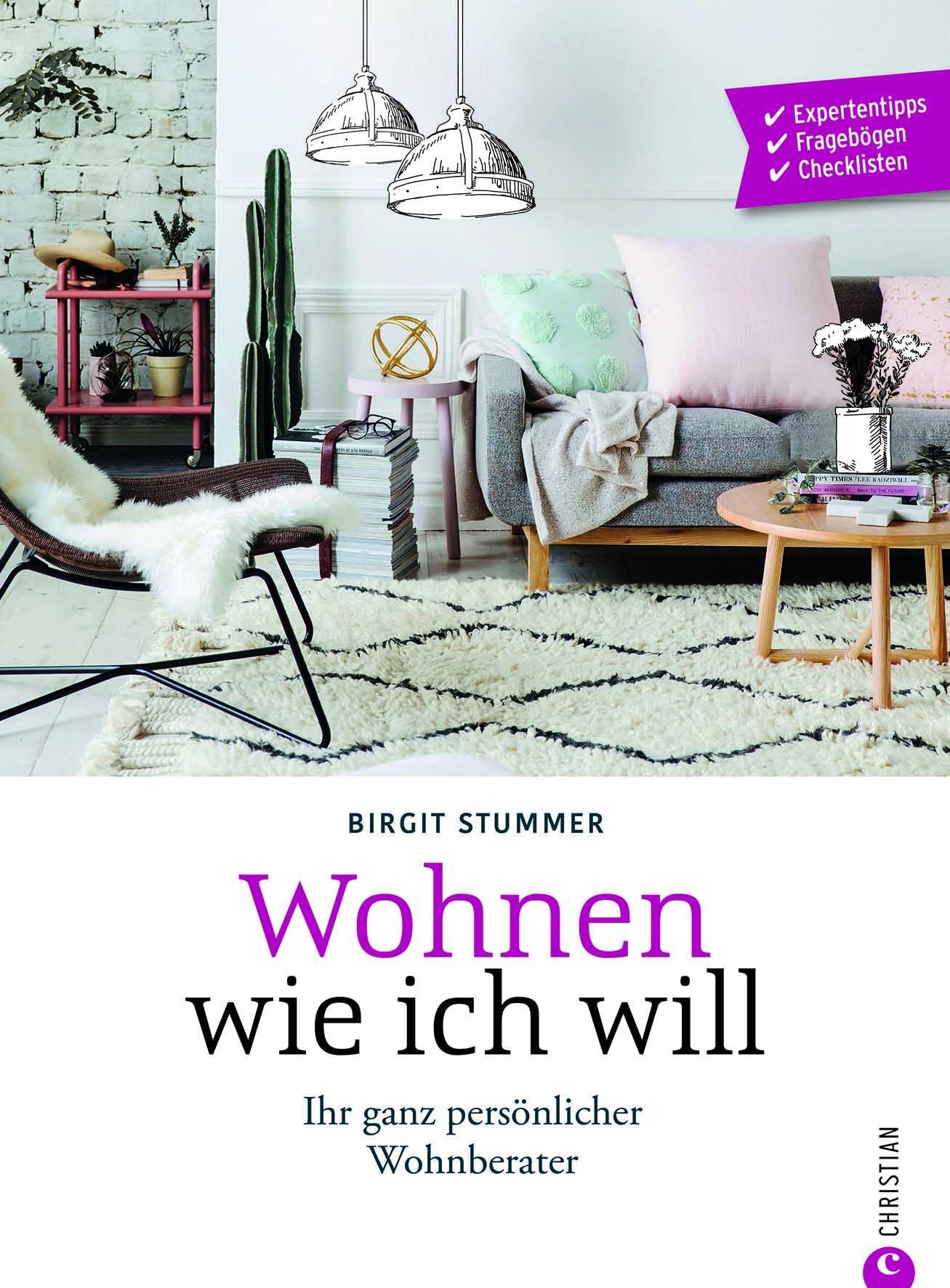 Einrichtungsberatung »Wohnen wie ich will« von Christian Verlag 2018 – die Rezension von wohnbuchbüro.