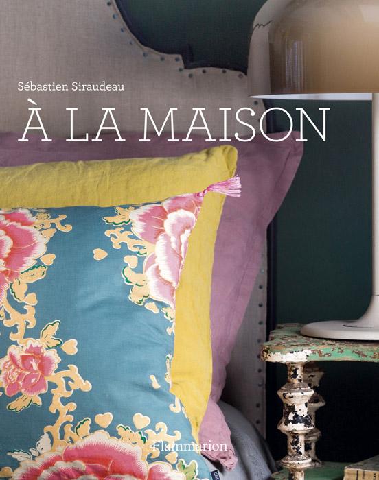 »À la maison« von Sébastien Siraudeau, © Flammarion