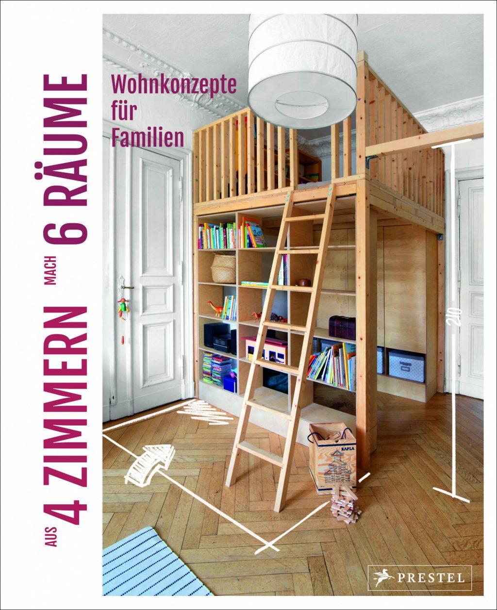 »Aus 4 Zimmern mach 6 Räume« von Sabine Stiller, Prestel