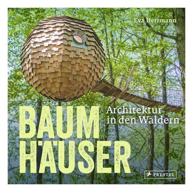 Cover »Baumhäuser« von Eva Herrmann Prestel Verlag