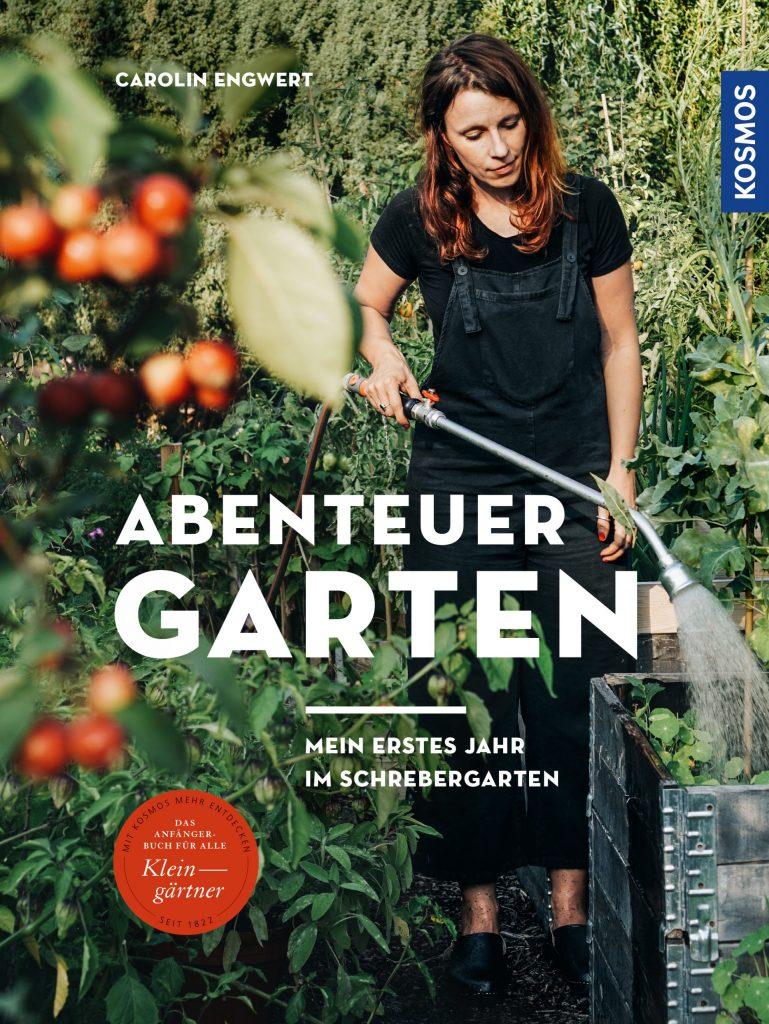 Cover_»Abenteuer Garten« von Carolin Engwert_wohnbuchbüro