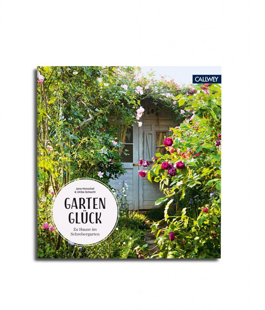 cover-Jana Henschel, Ulrike Schacht »Gartenglück«, callwey 2021