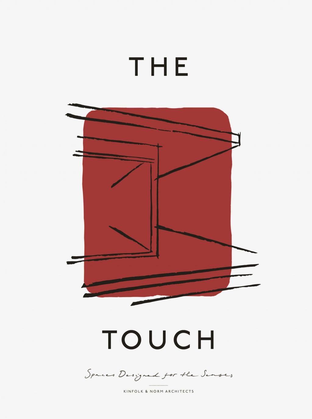 Cover von »The Touch« von Kinfolk and Norm Architects, Gestalten Verlag, 2019