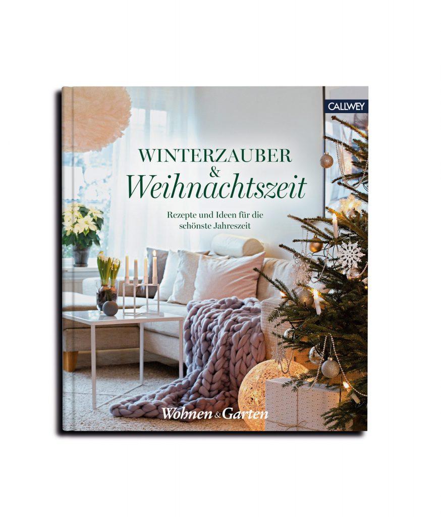 Cover_WINTERZAUBER & WEIHNACHTSZEIT VON WOHNEN & GARTEN (HRSG.) Callwey Verlag 2020