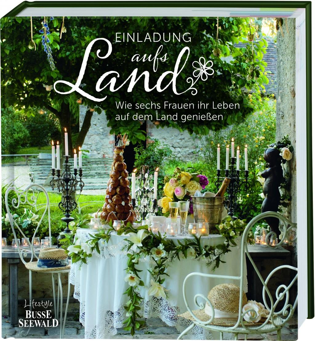 Einladung aufs Land«, © Busse Seewald im frechverlag