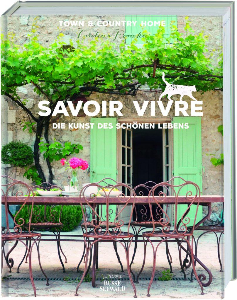 Savoir vivre« von Carolina Franke - Rezension auf wohnbuchbüro -