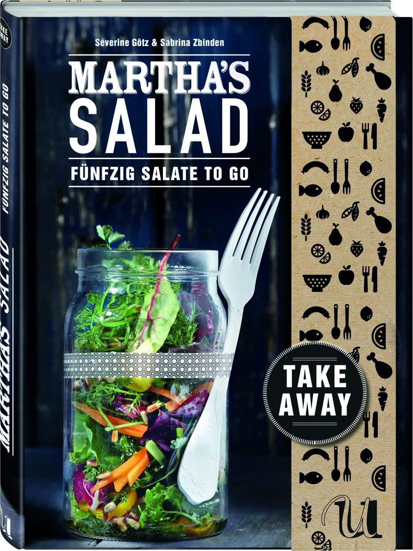 """""""Martha's Salad"""", Neuer Umschau Buchverlag; Fotos: Kay Johannsen."""