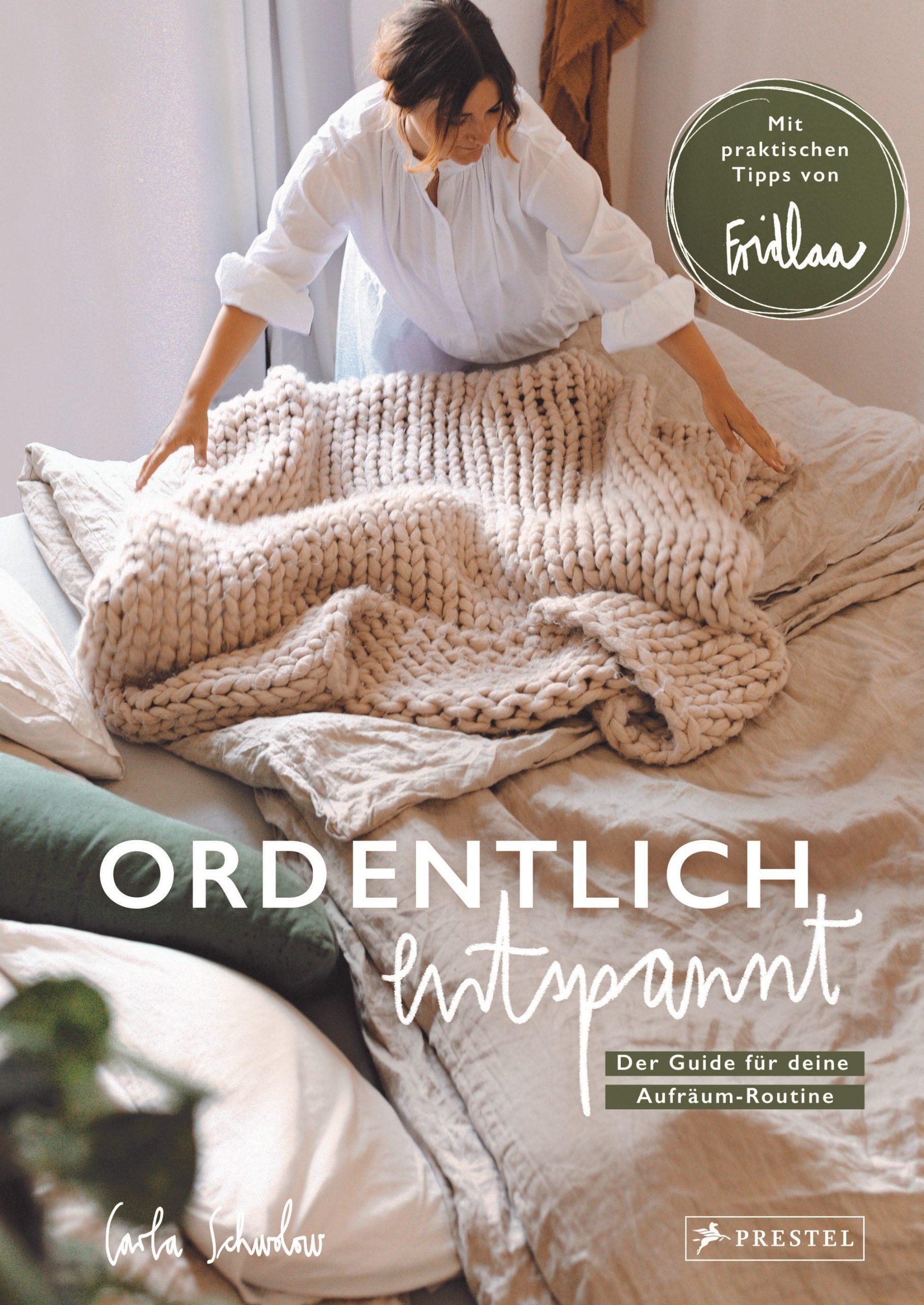 Cover »Ordentlich entspannt« von Carla Schwolow Prestel Verlag 2021 Die - Rezension von wohnbuchbüro