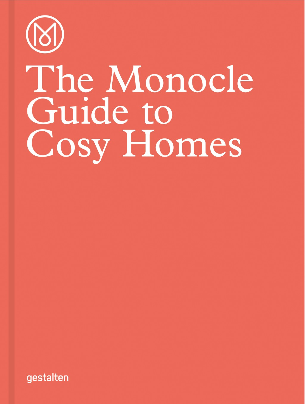 »The Monocle Guide to Cosy Homes von Monocle«, © Gestalten 2015